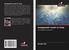 Buchcover von Insegnanti rurali in Cina