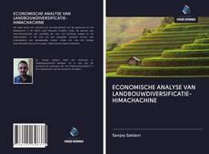 ECONOMISCHE ANALYSE VAN LANDBOUWDIVERSIFICATIE-HIMACHACHINE kitap kapağı