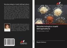 Обложка Nanotecnologia e insetti dell'agricoltura