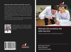 Allergia alle proteine del latte vaccino kitap kapağı