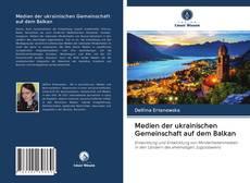 Medien der ukrainischen Gemeinschaft auf dem Balkan的封面