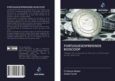 Bookcover of PORTUGUESESPREKENDE BIOSCOOP