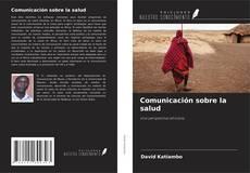 Bookcover of Comunicación sobre la salud