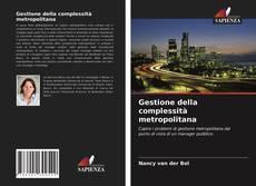 Copertina di Gestione della complessità metropolitana