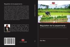 Copertina di Régulation de la paysannerie :