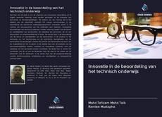 Innovatie in de beoordeling van het technisch onderwijs kitap kapağı