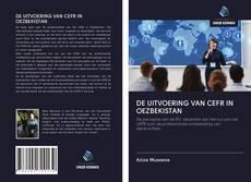 Bookcover of DE UITVOERING VAN CEFR IN OEZBEKISTAN