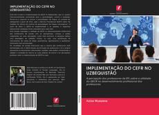 Bookcover of IMPLEMENTAÇÃO DO CEFR NO UZBEQUISTÃO