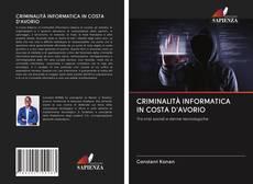 Copertina di CRIMINALITÀ INFORMATICA IN COSTA D'AVORIO