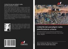 Couverture de L'alterità dei paradigmi nella pianificazione urbana