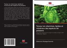 Couverture de Teneur en vitamines, lipides et minéraux des espèces de poissons