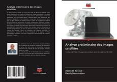 Обложка Analyse préliminaire des images satellites