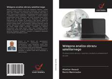 Bookcover of Wstępna analiza obrazu satelitarnego