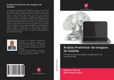 Bookcover of Análise Preliminar de Imagens de Satélite