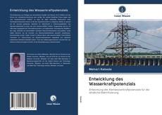 Portada del libro de Entwicklung des Wasserkraftpotenzials