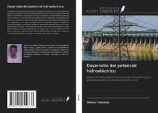 Portada del libro de Desarrollo del potencial hidroeléctrico