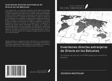 Обложка Inversiones directas extranjeras de Grecia en los Balcanes