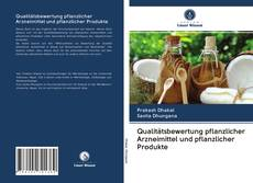 Couverture de Qualitätsbewertung pflanzlicher Arzneimittel und pflanzlicher Produkte