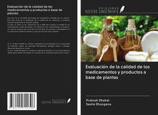 Couverture de Evaluación de la calidad de los medicamentos y productos a base de plantas