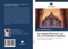 Capa do livro de Das religiöse Phänomen, von hier und anderswo aus gesehen