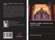 Couverture de Zjawisko religijne, widziane stąd i gdzie indziej