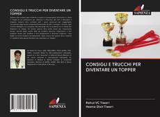 Copertina di CONSIGLI E TRUCCHI PER DIVENTARE UN TOPPER