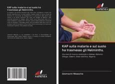 Buchcover von KAP sulla malaria e sul suolo ha trasmesso gli Helminths.
