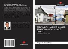 Capa do livro de STRATEGIC PLANNING AND ITS RELATIONSHIP TO SERVICE QUALITY