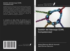 Portada del libro de Gestión del liderazgo (CARL Competencias)