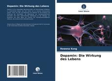 Dopamin: Die Wirkung des Lebens kitap kapağı