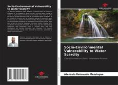Bookcover of Socio-Environmental Vulnerability to Water Scarcity