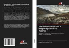 Обложка Valutazione geotecnica e idrogeologica di una discarica