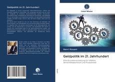 Copertina di Geldpolitik im 21. Jahrhundert