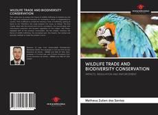 Buchcover von WILDLIFE TRADE AND BIODIVERSITY CONSERVATION