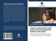 Capa do livro de UNSER ALLMÄCHTIGER HERR WIRD UNS IN KRISENZEITEN NIEMALS VERLASSEN