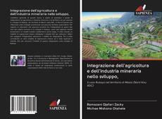 Integrazione dell'agricoltura e dell'industria mineraria nello sviluppo,的封面
