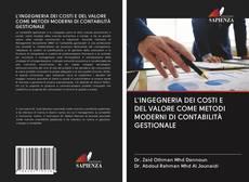Bookcover of L'INGEGNERIA DEI COSTI E DEL VALORE COME METODI MODERNI DI CONTABILITÀ GESTIONALE