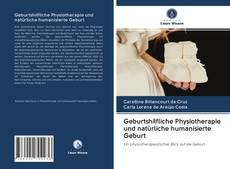 Couverture de Geburtshilfliche Physiotherapie und natürliche humanisierte Geburt