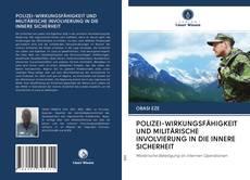 Bookcover of POLIZEI-WIRKUNGSFÄHIGKEIT UND MILITÄRISCHE INVOLVIERUNG IN DIE INNERE SICHERHEIT