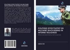 Bookcover of POLITIEKE EFFECTIVITEIT EN MILITAIRE INVOLVERING IN INTERNE VEILIGHEID