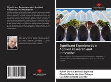 Обложка Significant Experiences in Applied Research and Innovation
