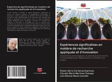 Обложка Expériences significatives en matière de recherche appliquée et d'innovation