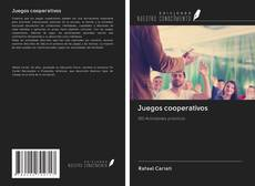 Bookcover of Juegos cooperativos