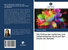 Der Einfluss der modernen und zeitgenössischen Kunst auf den Kanon der Ästhetik kitap kapağı