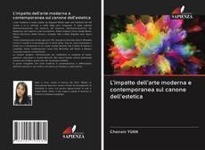 Buchcover von L'impatto dell'arte moderna e contemporanea sul canone dell'estetica