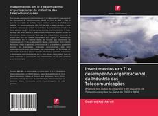 Borítókép a  Investimentos em TI e desempenho organizacional da Indústria das Telecomunicações - hoz