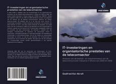 Bookcover of IT-investeringen en organisatorische prestaties van de telecomsector