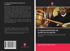 Bookcover of A responsabilidade da potência ocupante