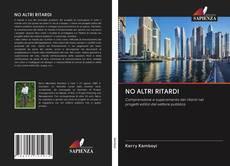 Обложка NO ALTRI RITARDI