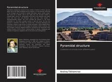 Capa do livro de Pyramidal structure